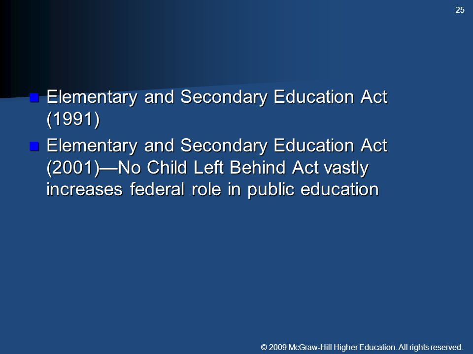 © 2009 McGraw-Hill Higher Education. All rights reserved. Elementary and Secondary Education Act (1991) Elementary and Secondary Education Act (1991)