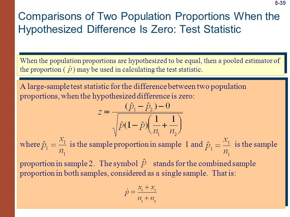 A large-sample test statistic for the difference between two population proportions, when the hypothesized difference is zero: where is the sample pro