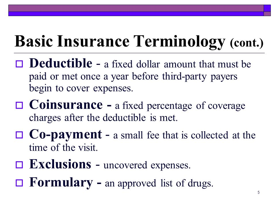 4 Basic Insurance Terminology Medical insurance (health insurance) is a written contract policy between a policy holder and a health plan. Terms To Kn
