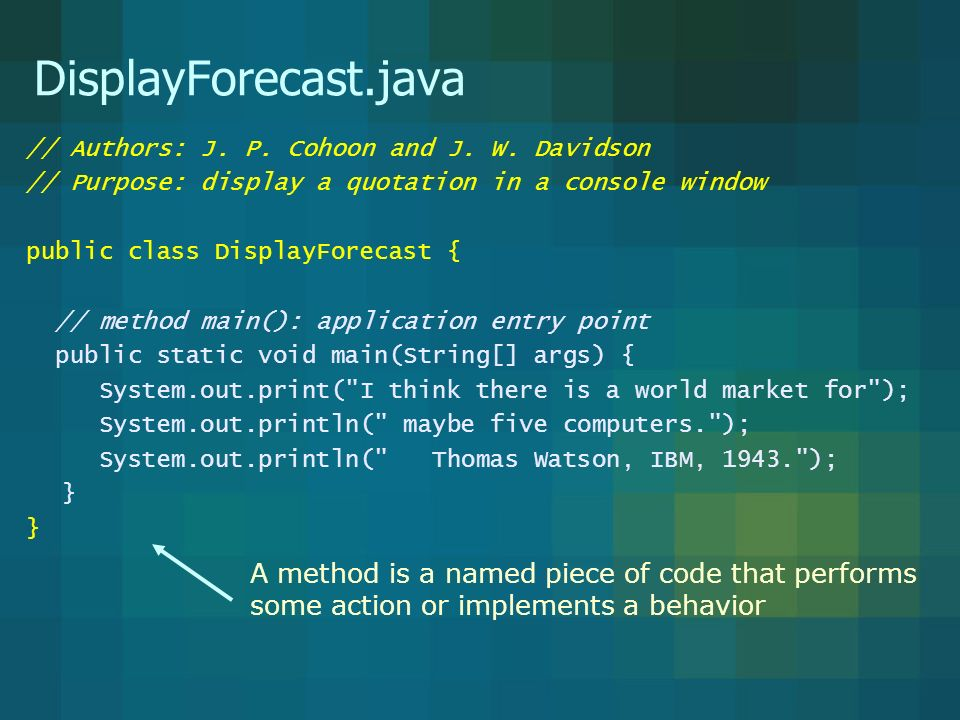 DisplayForecast.java // Authors: J. P. Cohoon and J.
