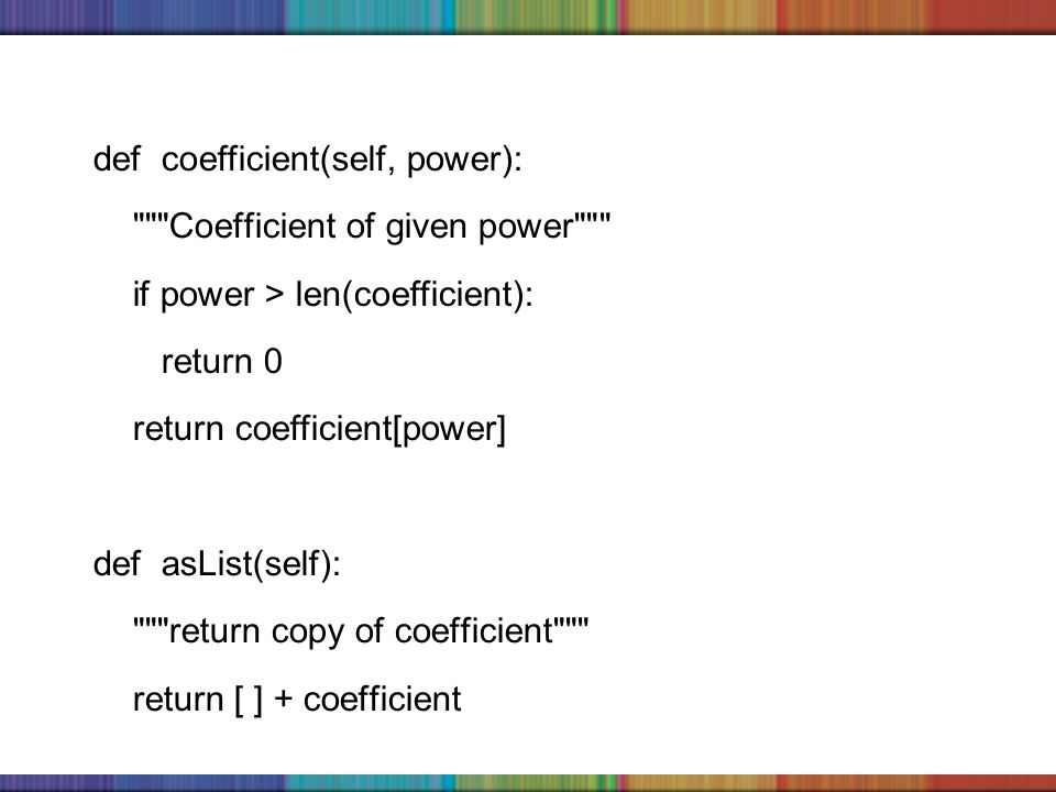 Copyright © 2006 The McGraw-Hill Companies, Inc. def coefficient(self, power):