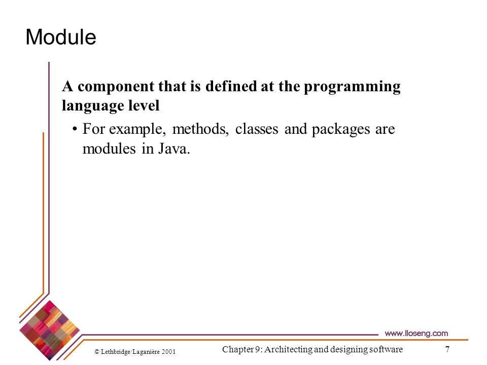 © Lethbridge/Laganière 2001 Chapter 9: Architecting and designing software38 External coupling When a module has a dependency on such things as the operating system, shared libraries or the hardware It is best to reduce the number of places in the code where such dependencies exist.