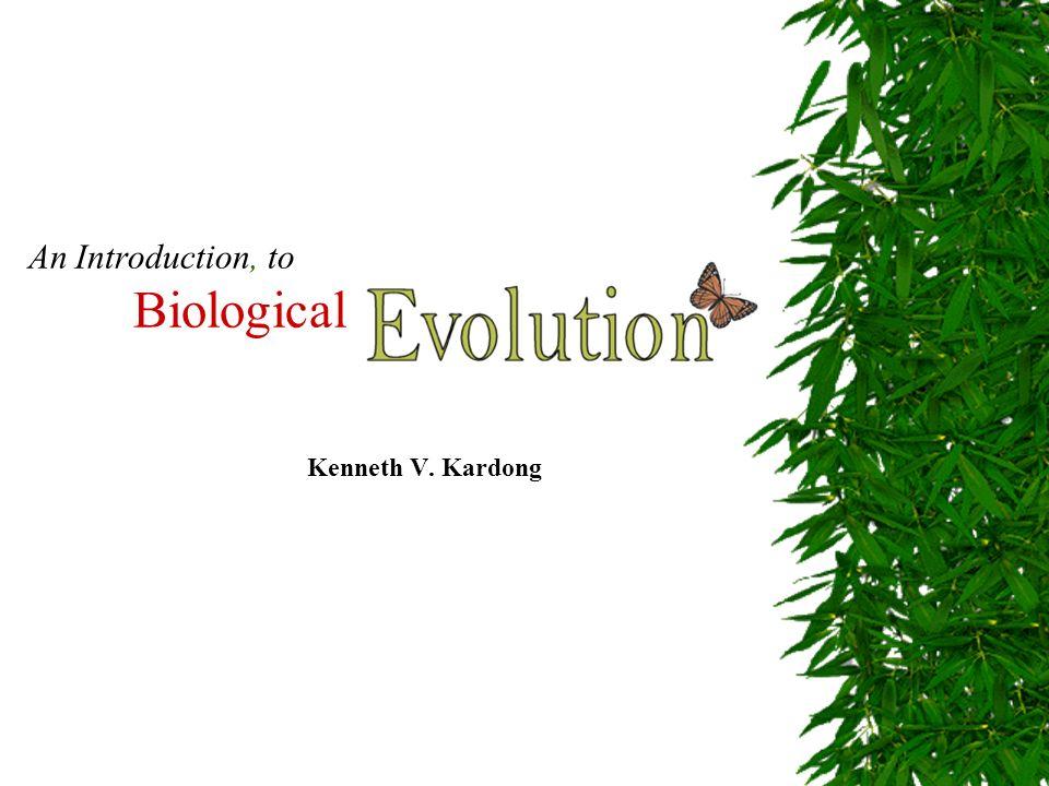 An Introduction, to Biological Kenneth V. Kardong