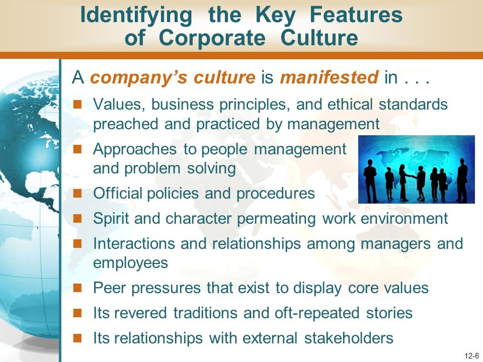 12-6 A companys culture is manifested in...