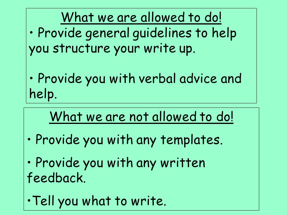 What we are allowed to do. Provide general guidelines to help you structure your write up.