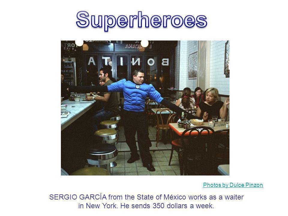 SERGIO GARCÍA from the State of México works as a waiter in New York. He sends 350 dollars a week. Photos by Dulce Pinzon
