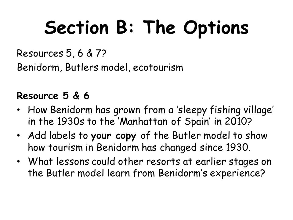 Section B: The Options Resources 5, 6 & 7.