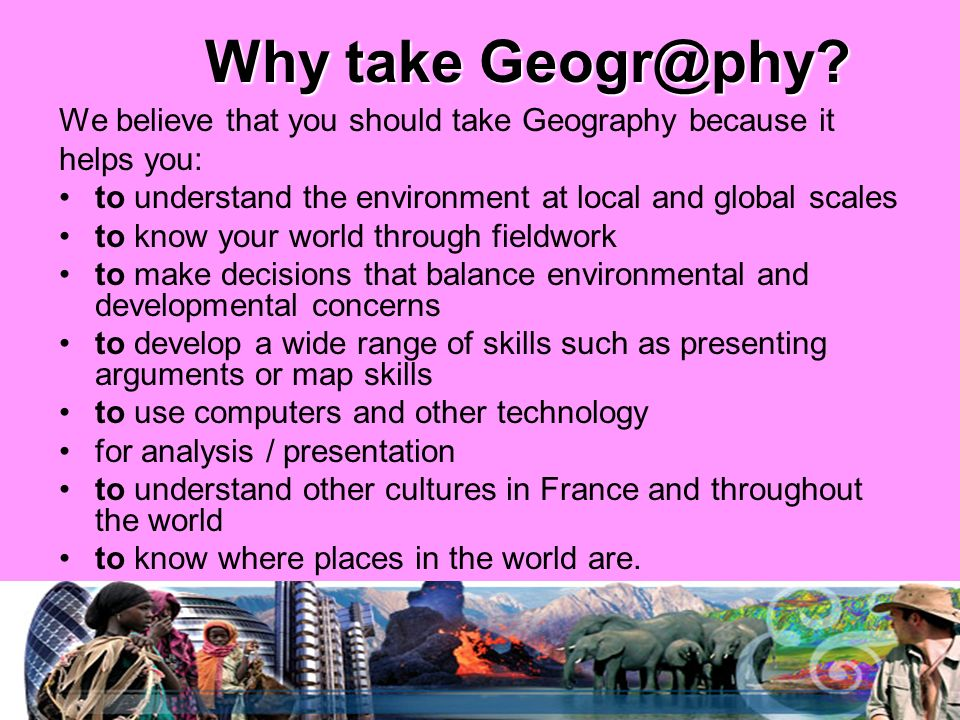 Why take Geogr@phy.