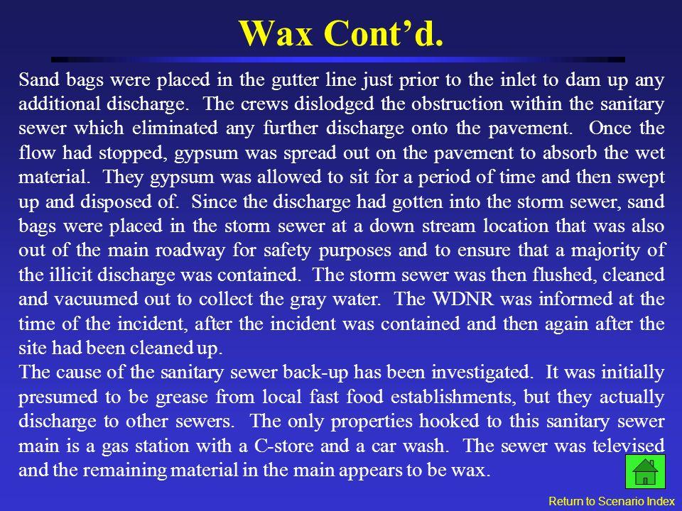 Wax Contd.