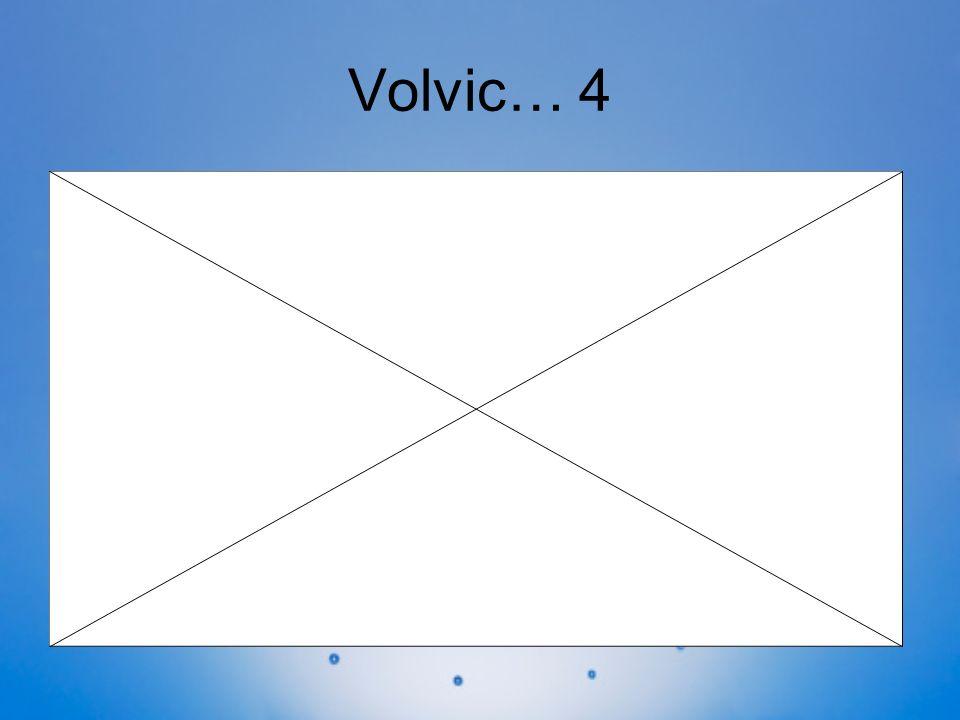 Volvic… 4