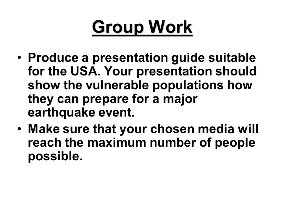 Group Work Produce a presentation guide suitable for the USA.