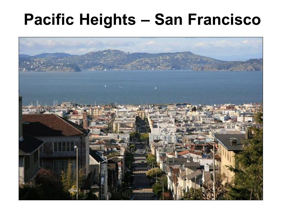 Pacific Heights – San Francisco
