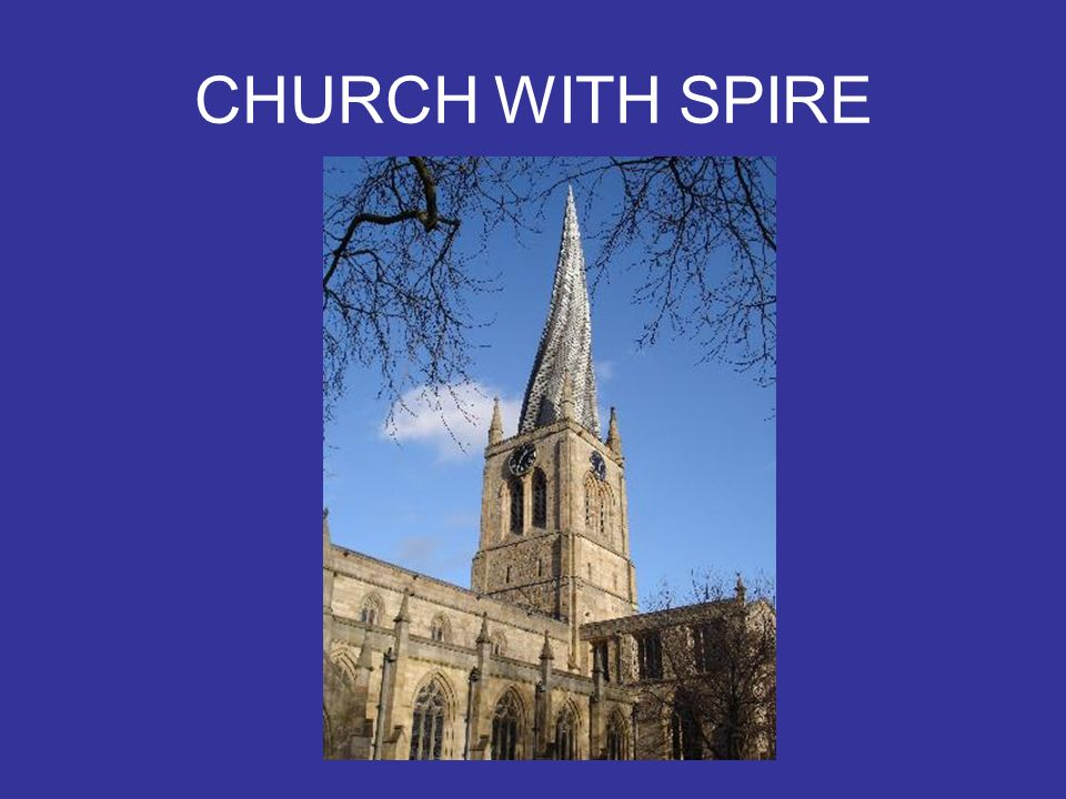 CHURCH WITH SPIRE
