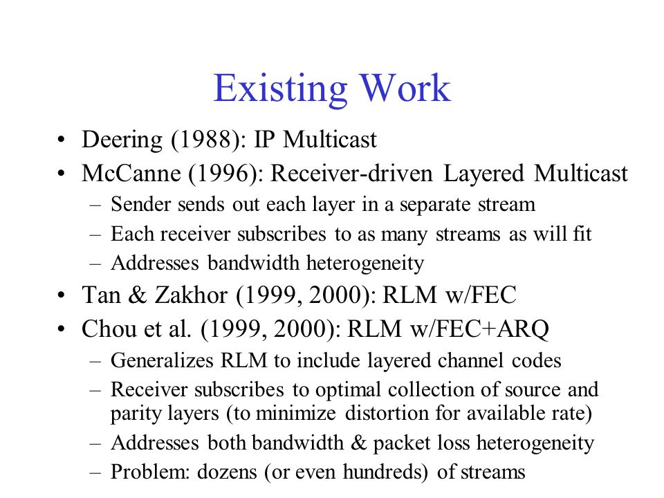 Clustering Receivers Questions to be answered: –How large should M be to serve most receivers well.