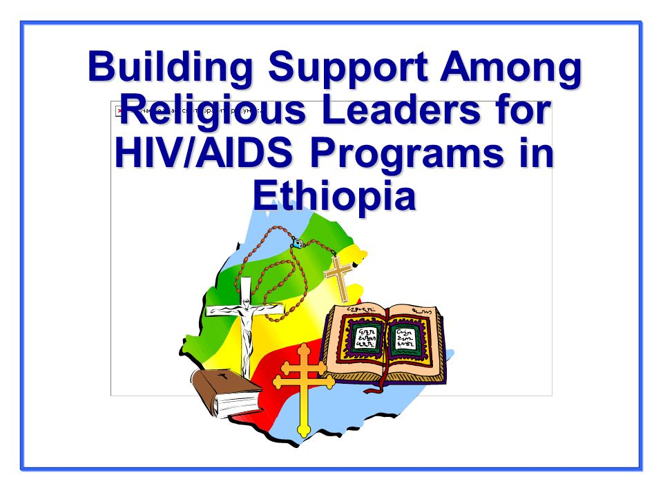 Building Support Among Religious Leaders for HIV/AIDS Programs in Ethiopia