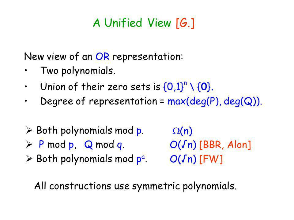 A Unified View [G.] New view of an OR representation: Two polynomials.
