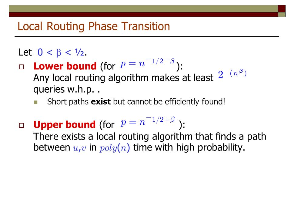Local Routing Phase Transition Let 0 < < ½.