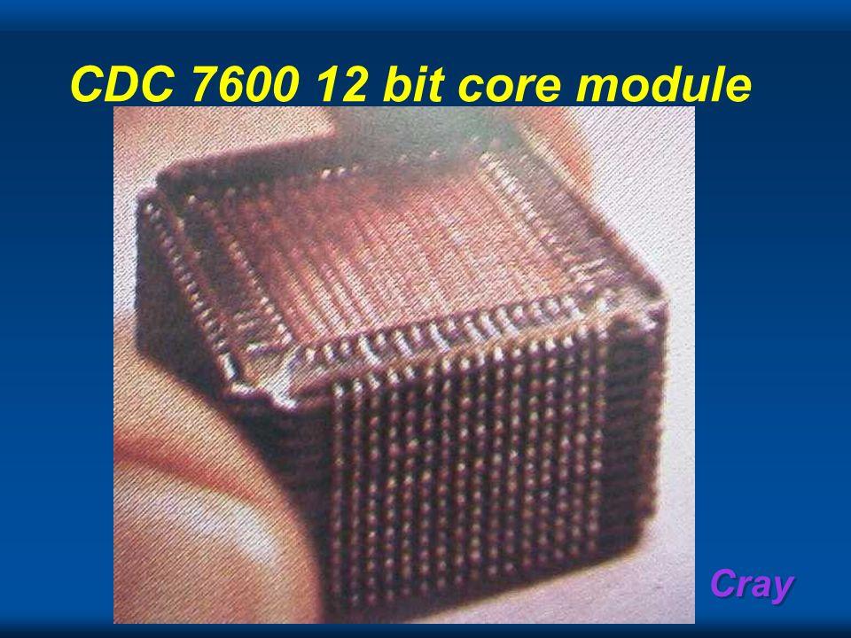 Cray CDC 7600 12 bit core module