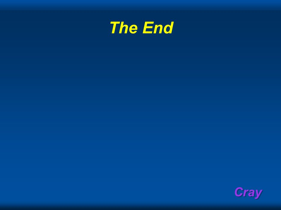 Cray The End