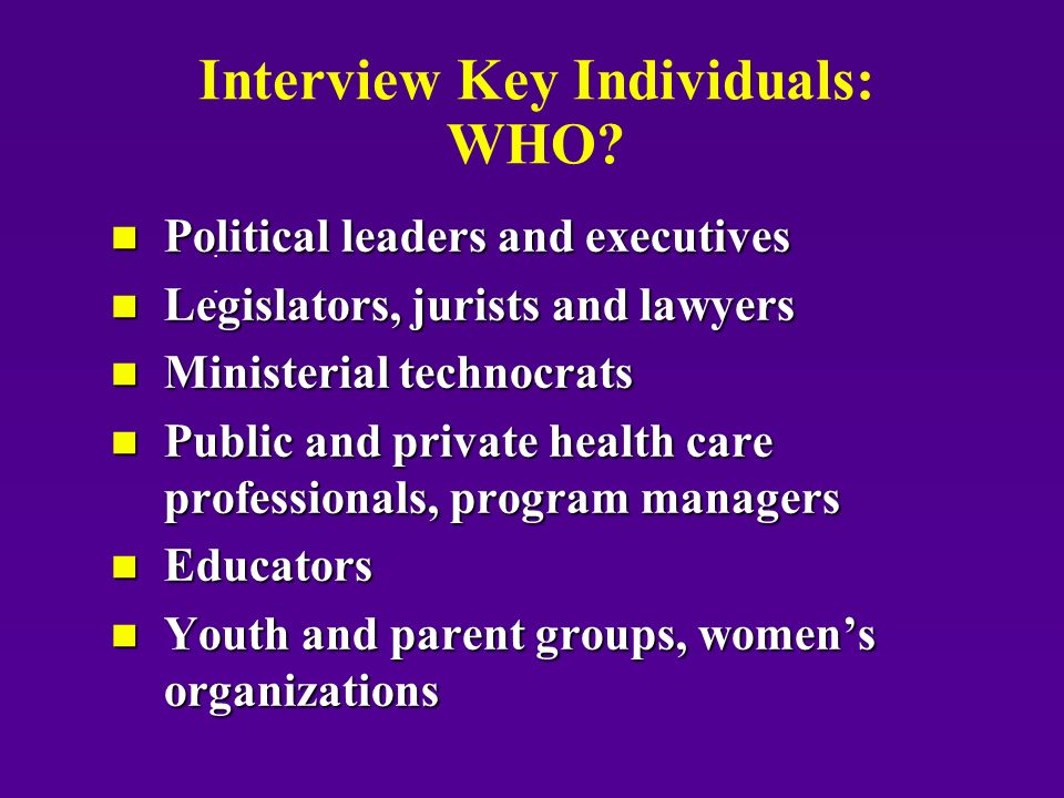Interview Key Individuals: WHO.