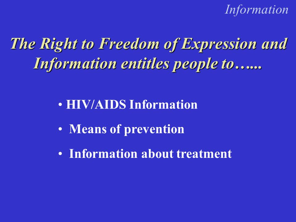 The Right to Freedom of Expression and Information entitles people to…...