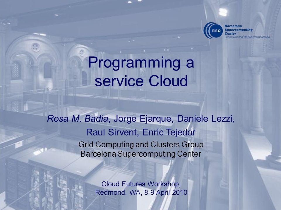 Programming a service Cloud Rosa M.