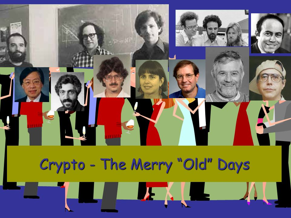 Crypto - The Merry Old Days