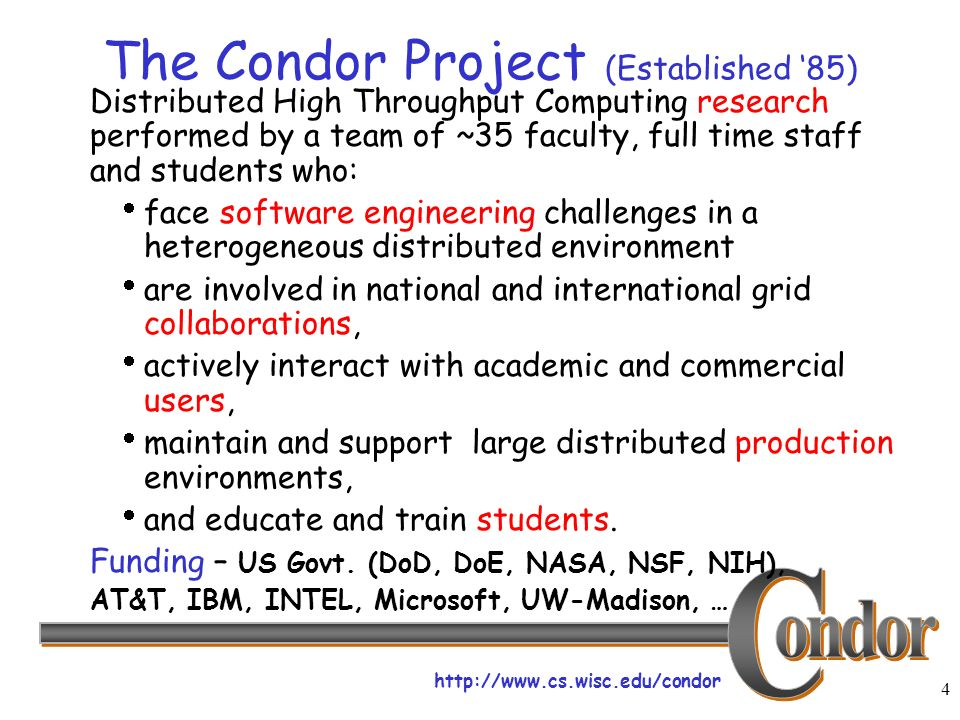 http://www.cs.wisc.edu/condor 25 Examples Machine constraint Requirements = .