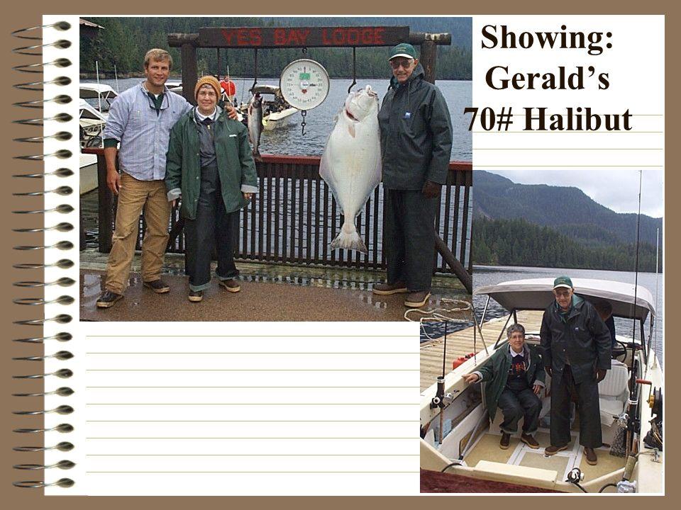 Showing: Geralds 70# Halibut