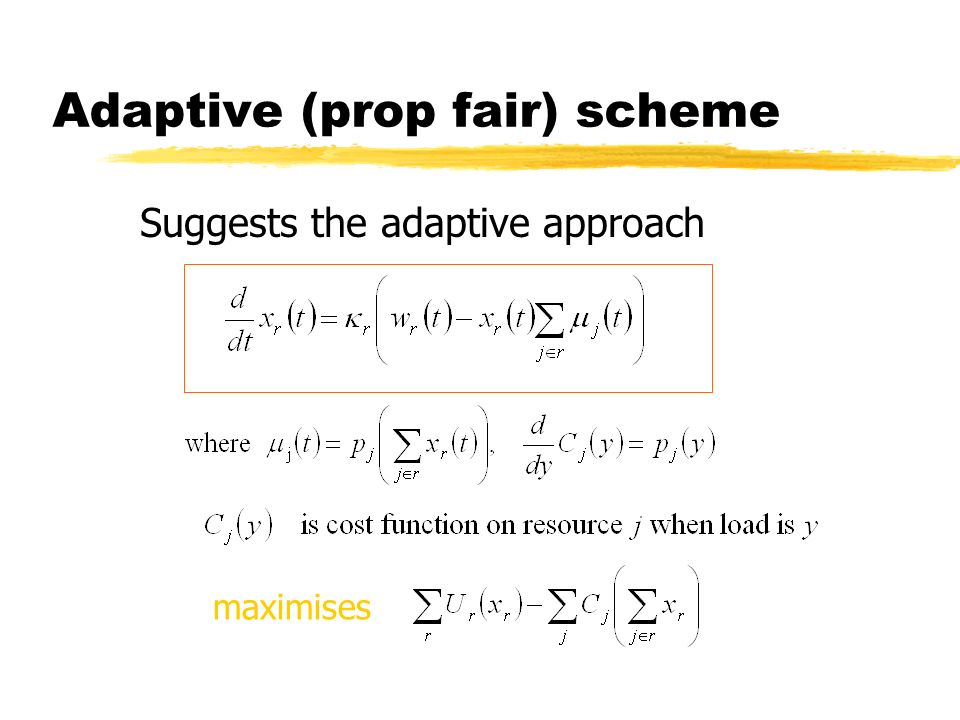 Adaptive (prop fair) scheme Suggests the adaptive approach maximises