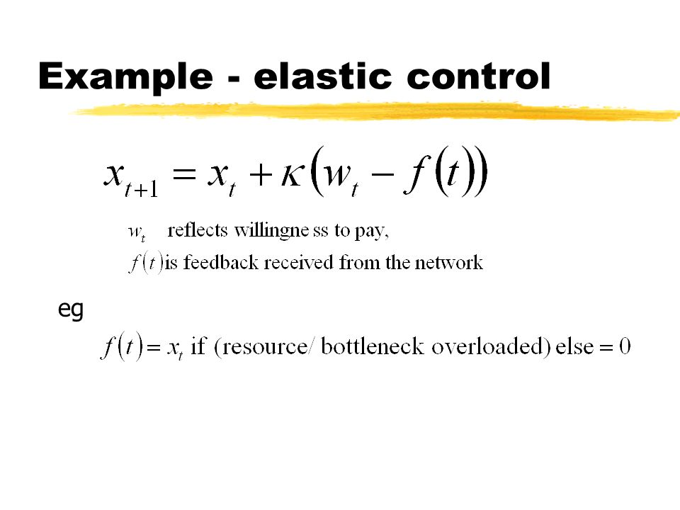 Example - elastic control eg