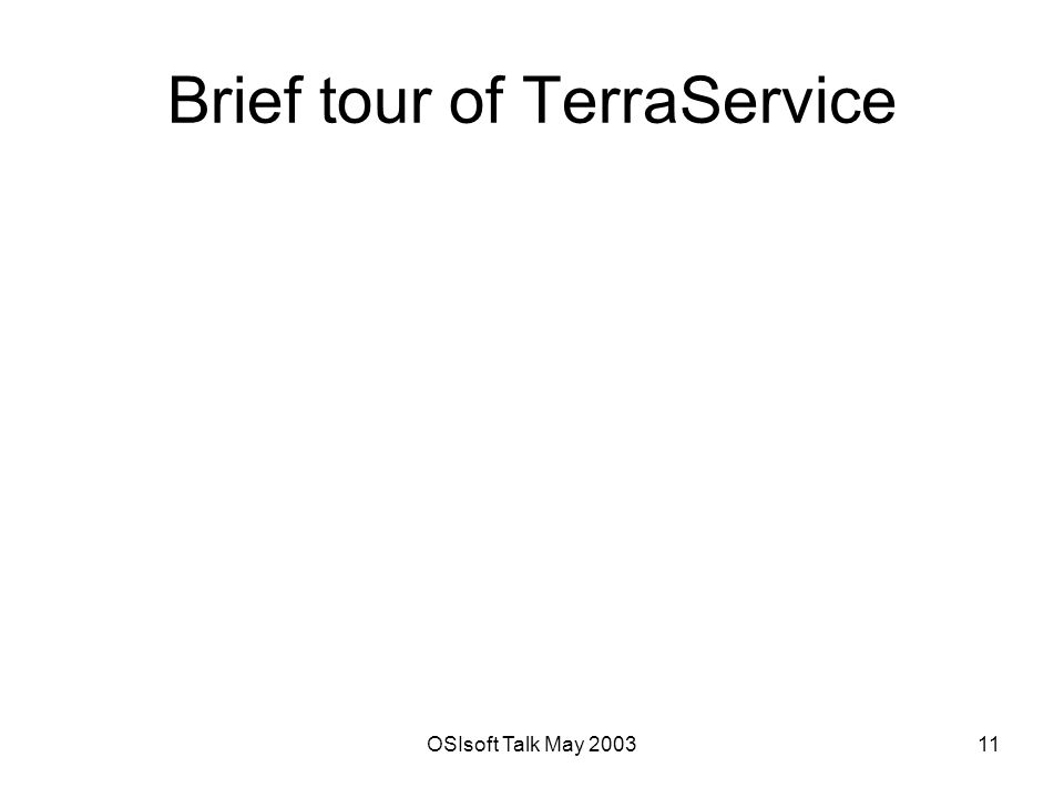 OSIsoft Talk May Brief tour of TerraService
