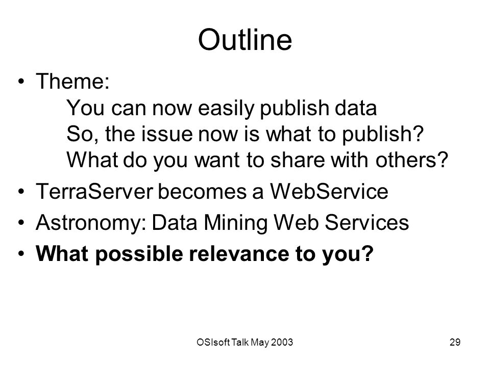 OSIsoft Talk May Outline Theme: You can now easily publish data So, the issue now is what to publish.