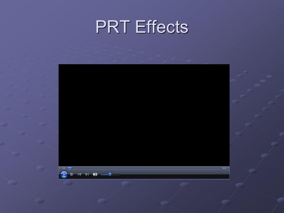 PRT Effects