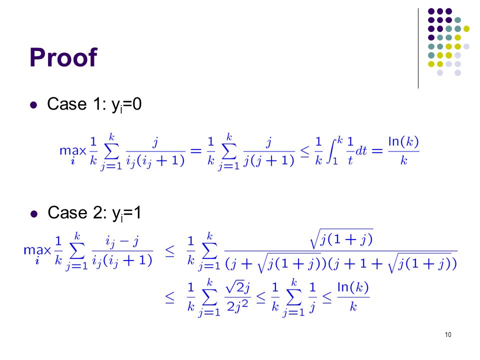 10 Proof Case 1: y i =0 Case 2: y i =1