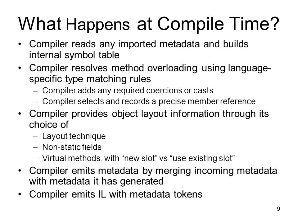 9 What Happens at Compile Time.
