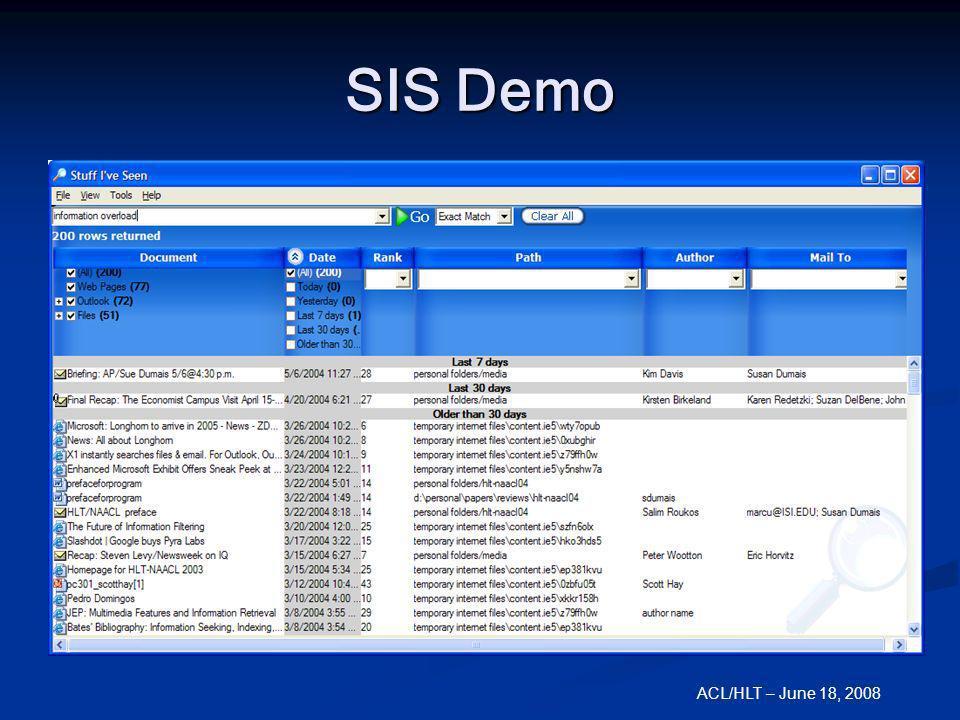 ACL/HLT – June 18, 2008 SIS Demo
