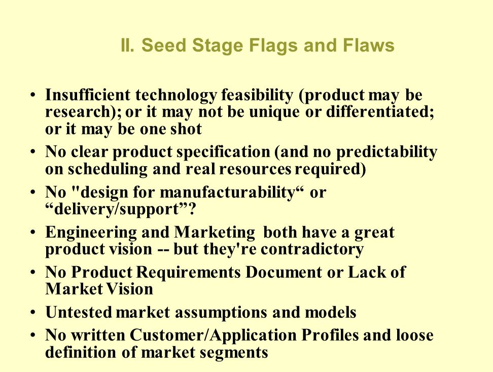 II. Seed Stage Activities
