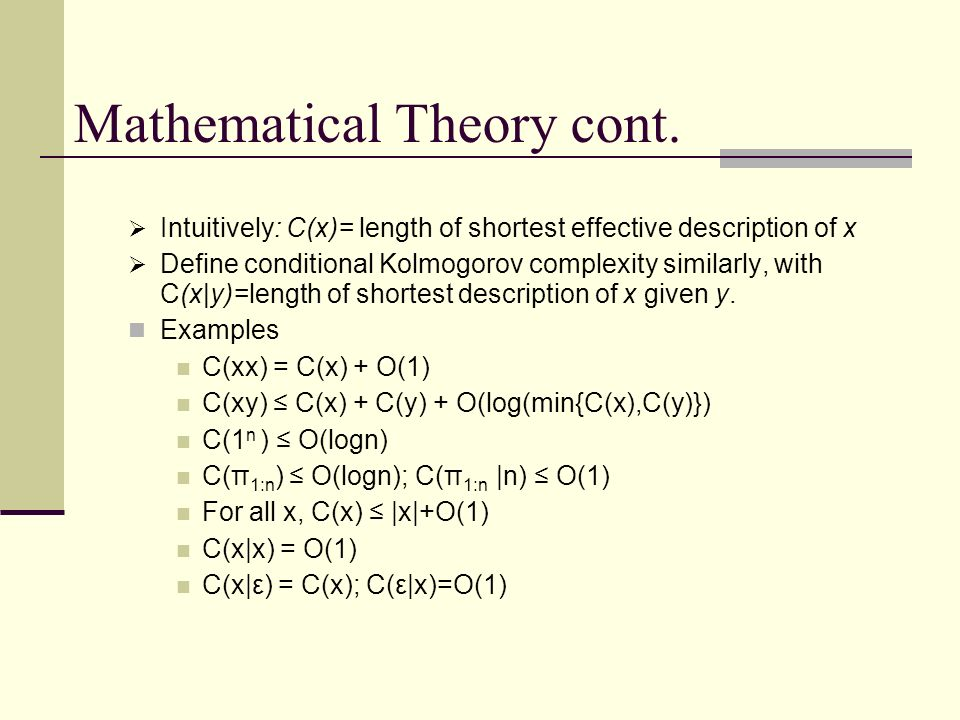 Mathematical Theory cont.