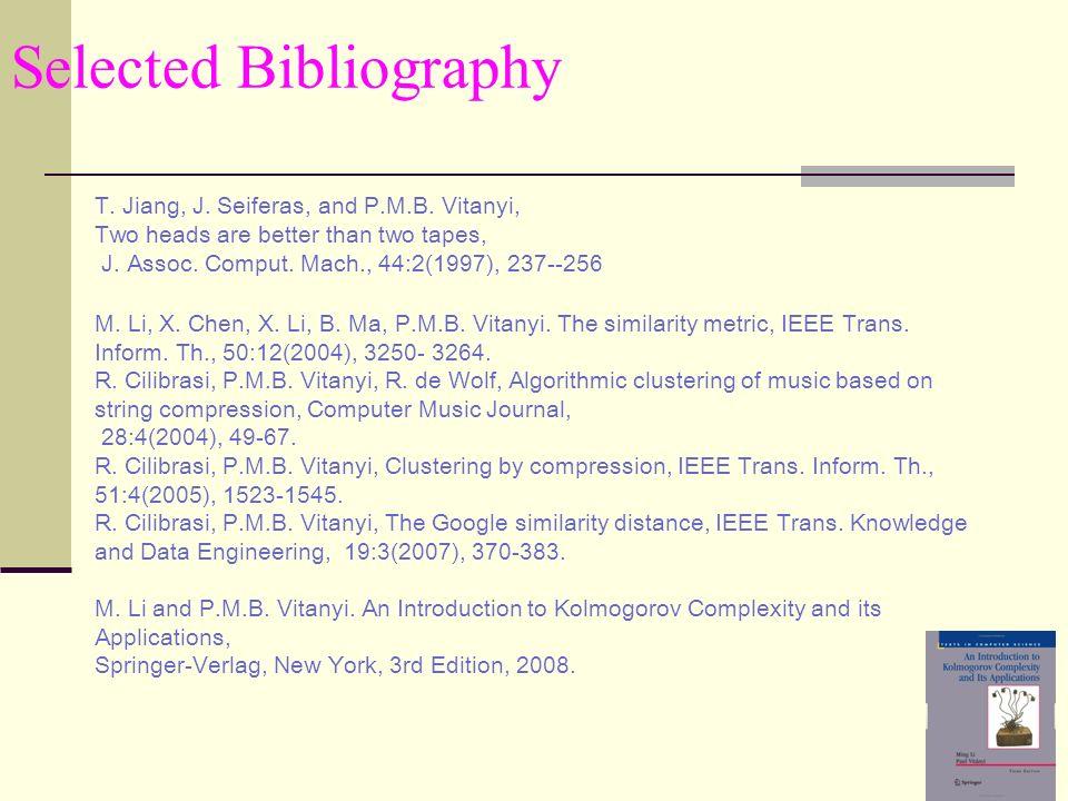 Selected Bibliography T. Jiang, J. Seiferas, and P.M.B.