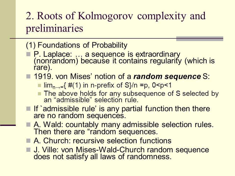 2. Roots of Kolmogorov complexity and preliminaries (1) Foundations of Probability P.