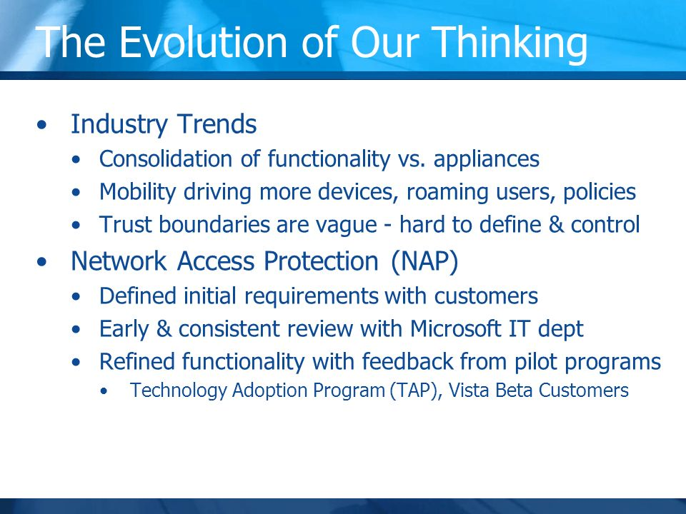 The Evolution of Our Thinking Industry Trends Consolidation of functionality vs.