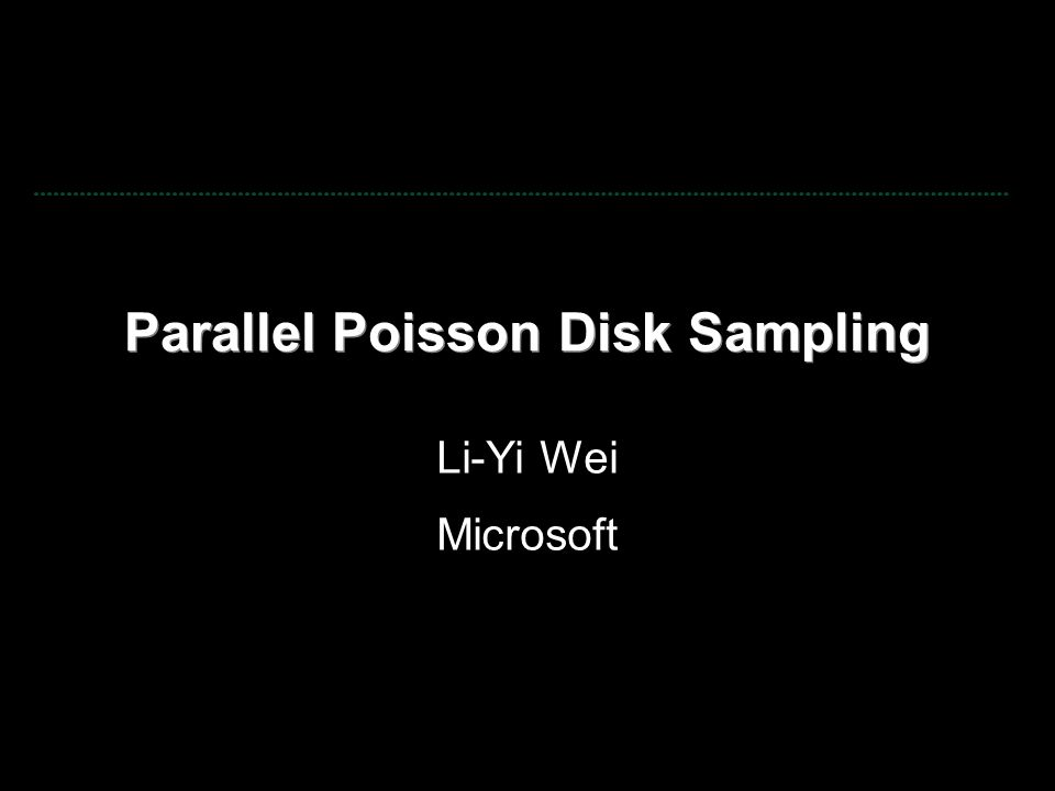 How to stop the bar flight Parallel GPU run time (slow motion) 4M Poisson disk samples / sec in parallel!