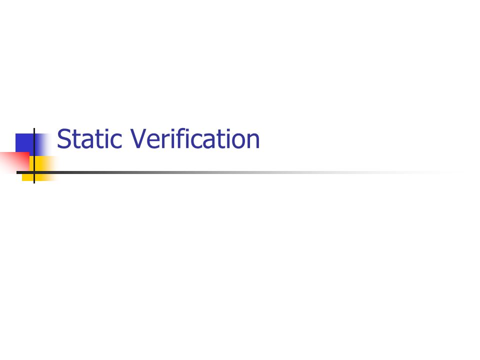 Static Verification