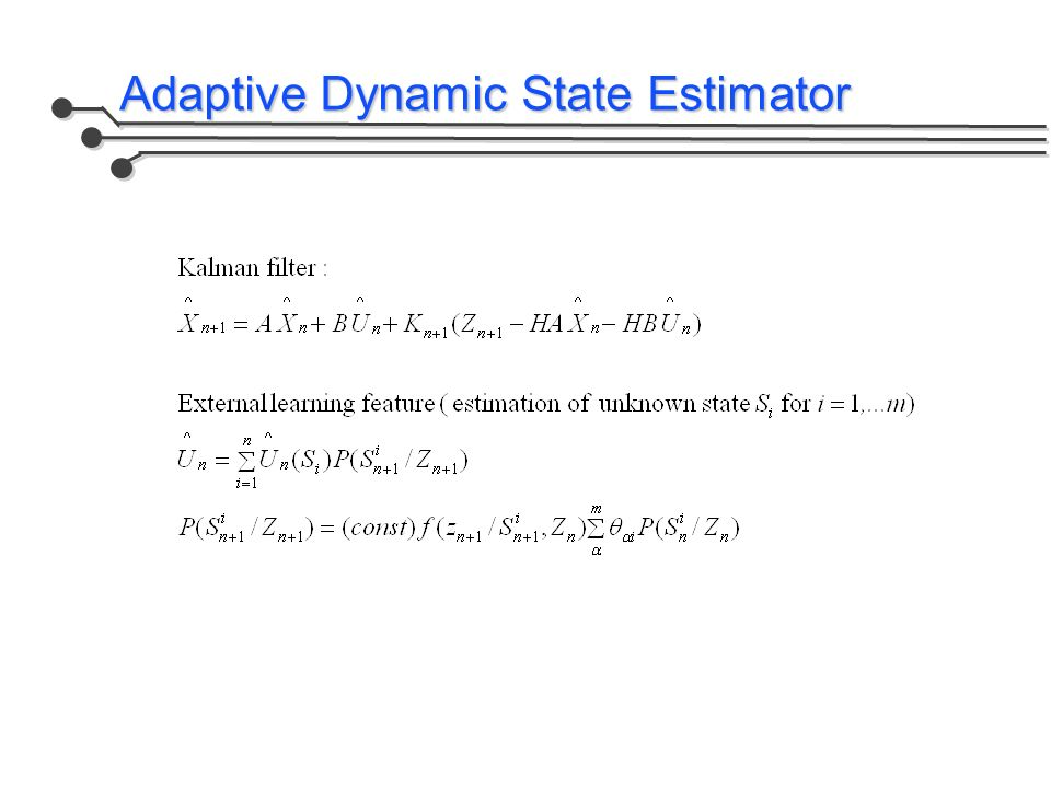 Adaptive Dynamic State Estimator