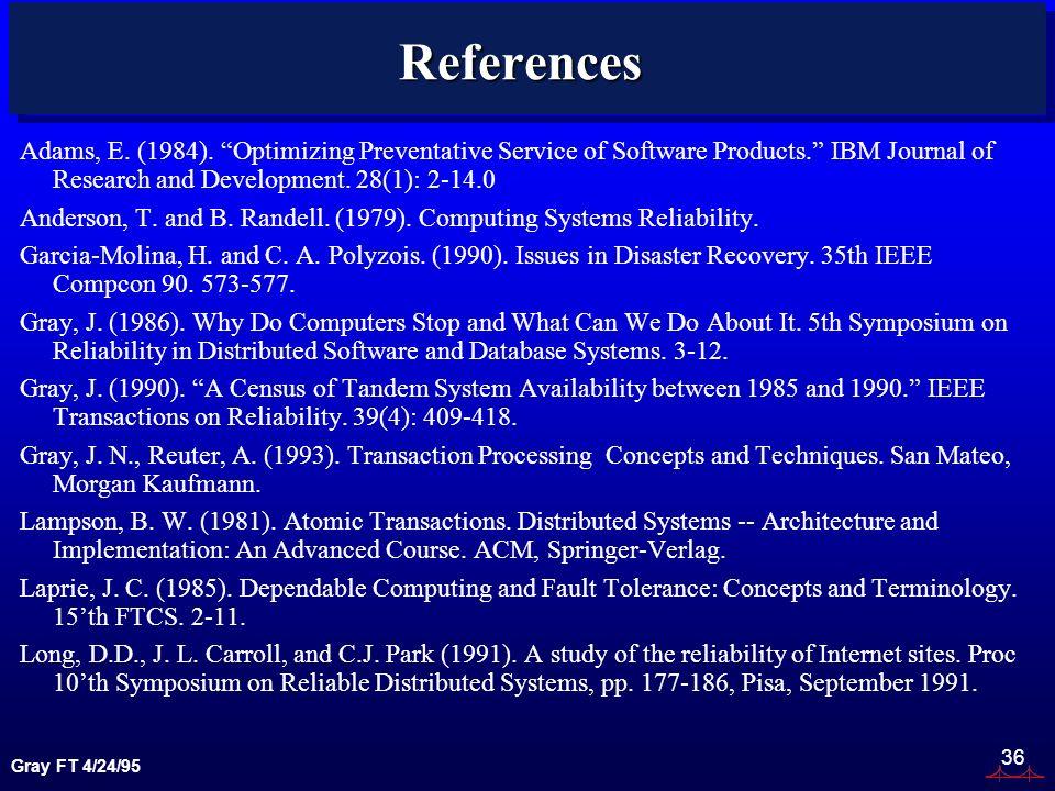Gray FT 4/24/95 36 References Adams, E. (1984).