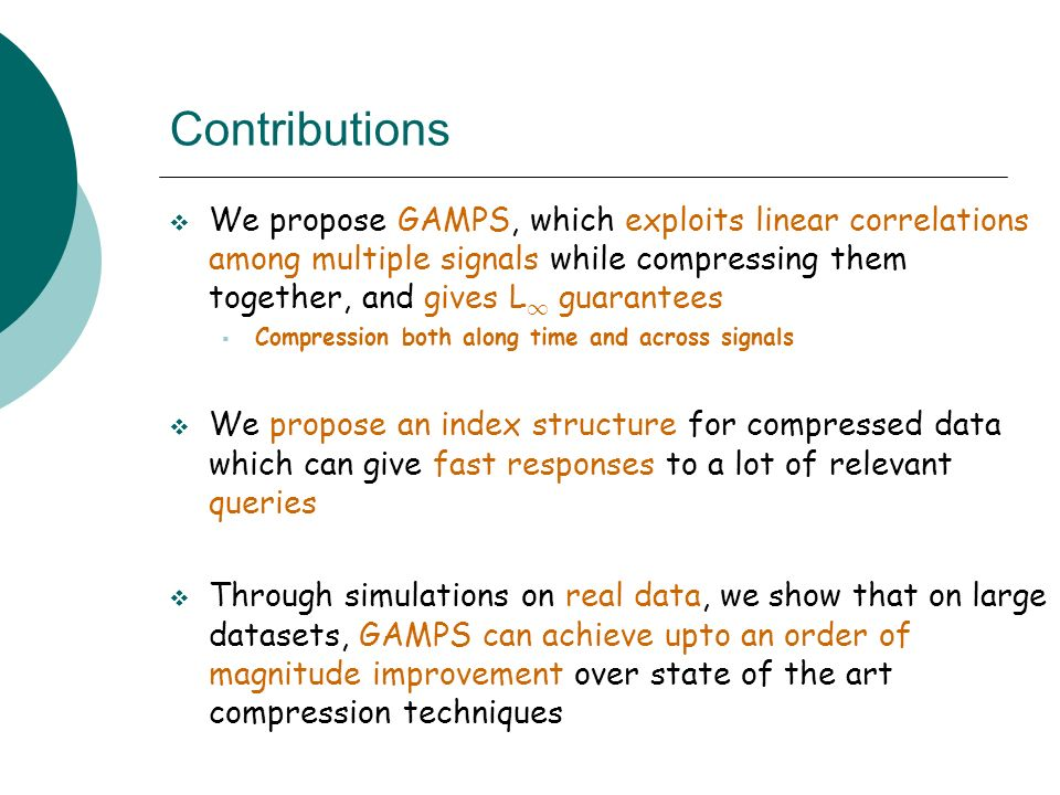 We propose GAMPS, which exploits linear correlations among multiple signals while compressing them together, and gives L 1 guarantees Compression both along time and across signals We propose an index structure for compressed data which can give fast responses to a lot of relevant queries Through simulations on real data, we show that on large datasets, GAMPS can achieve upto an order of magnitude improvement over state of the art compression techniques Contributions