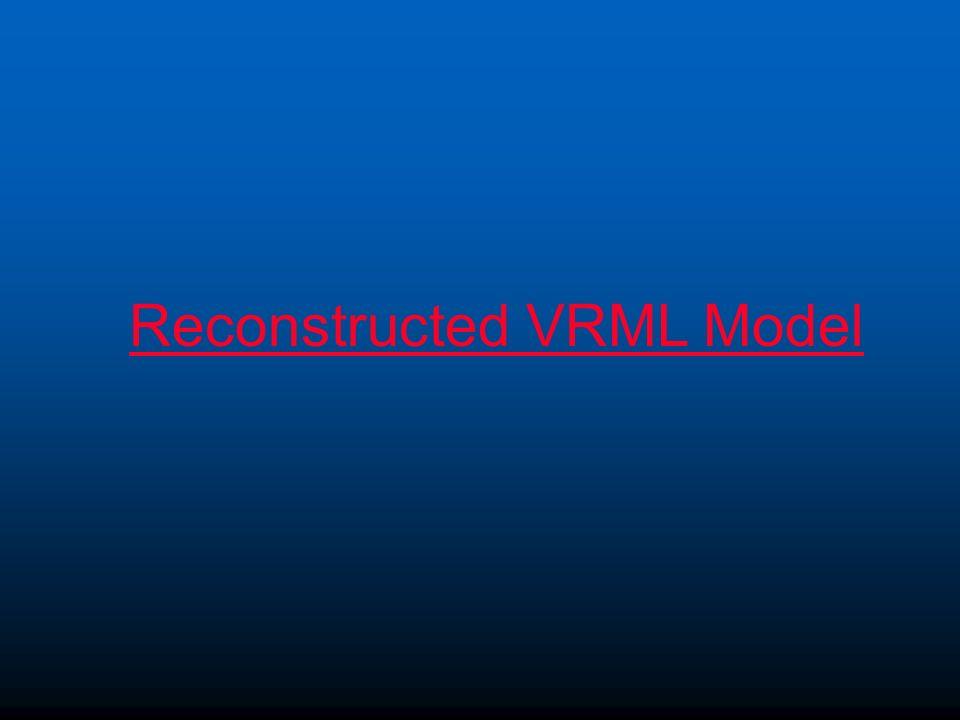 Reconstructed VRML Model
