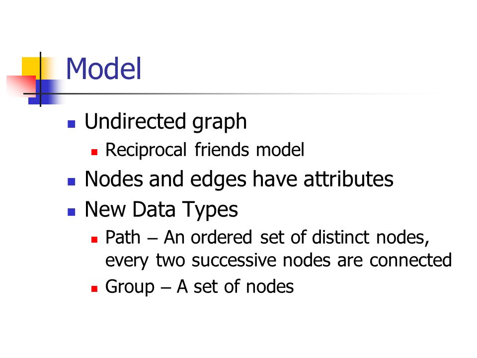 Conclusions SoQL is a domain-specific, SQL-like query language for the social networks domain Creation of data is possible using the Path and the Group data types is possible Future work More expressive predicates, e.g., disjointness of two paths Implementation Advanced, optimized evaluation techniques for centralized and distributed environments