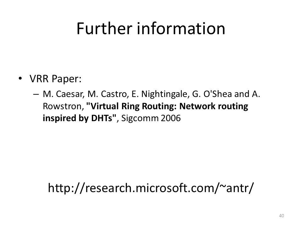 Further information VRR Paper: – M. Caesar, M. Castro, E.